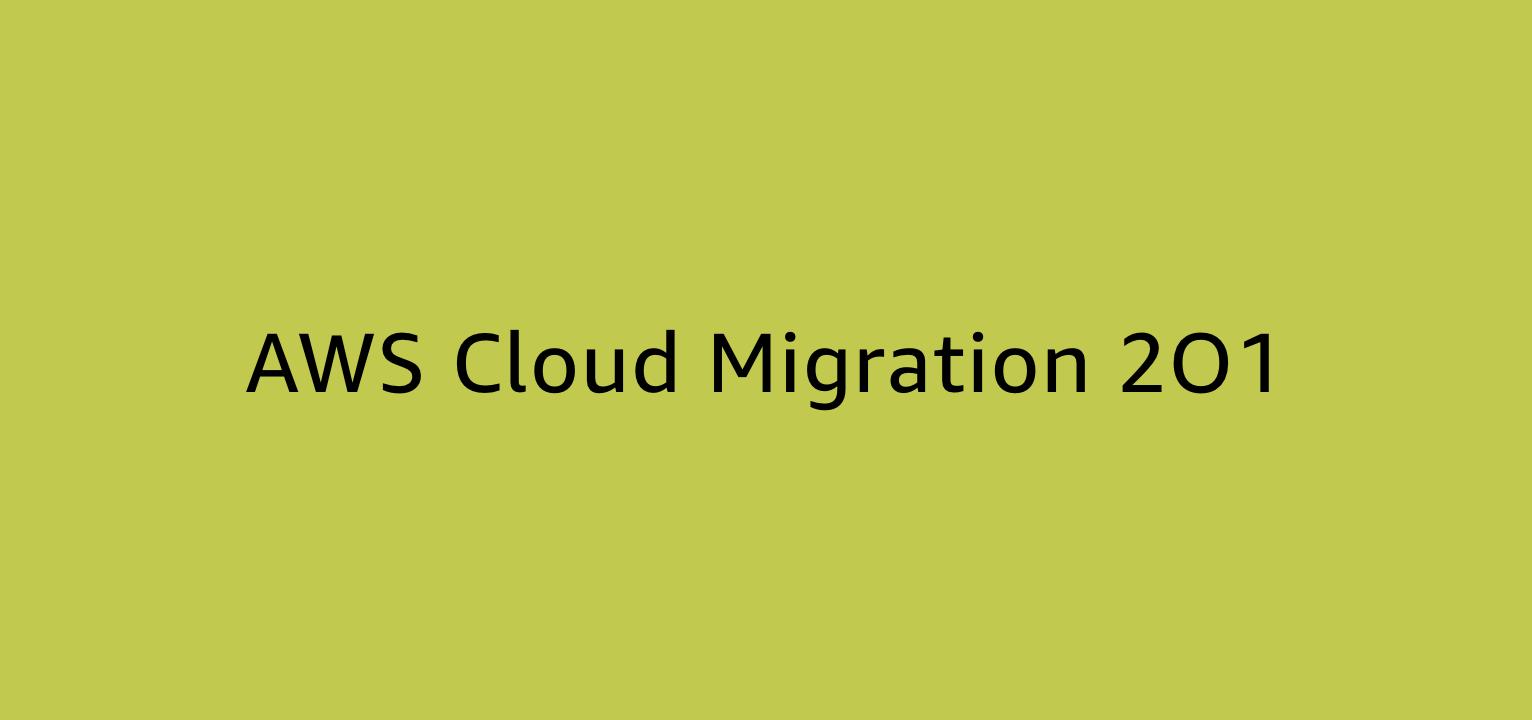 AWS Cloud Migration 2O1